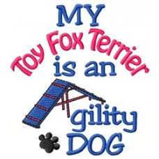My Toy Fox Terrier is an Agility Dog